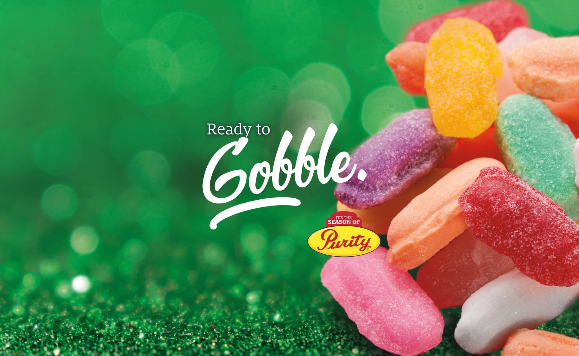 It's the Season of Purity, Ready to Gobble